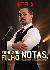 Edmilson Filho: Notas, Comedy about Relationships Netflix BR (Brazil)